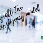 Payroll Tax Tenancy/Agency Model Focus