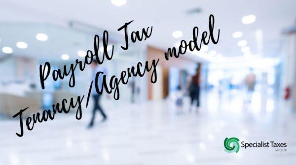 Payroll Tax Tenancy Agency model